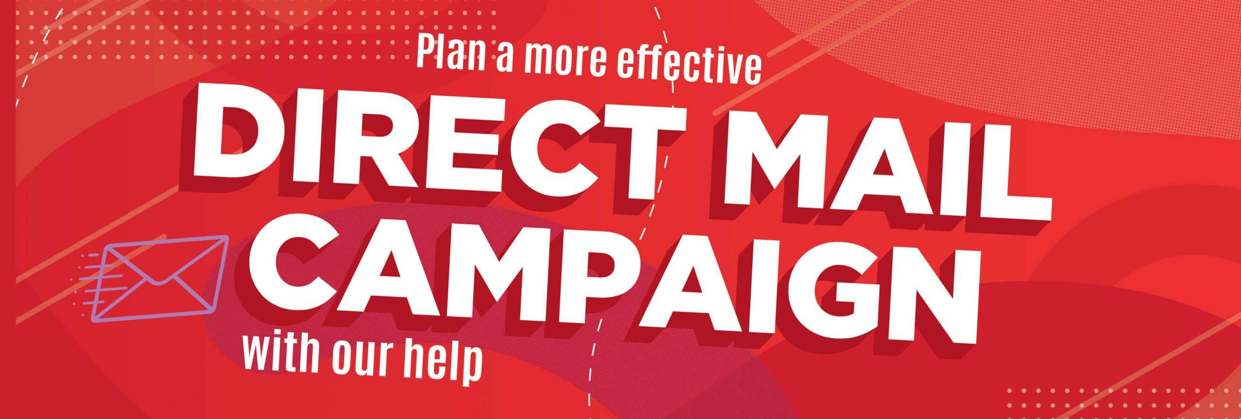 Plan a Powerful Direct Mail Campaign